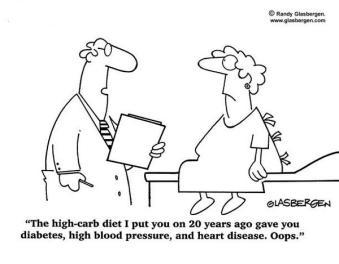 """""""A dieta de pouca gordura que te dou há 20 anos te deu diabetes, pressão alta e doença cardíaca... ooops"""""""